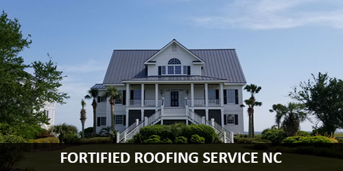 fortified roofing NC